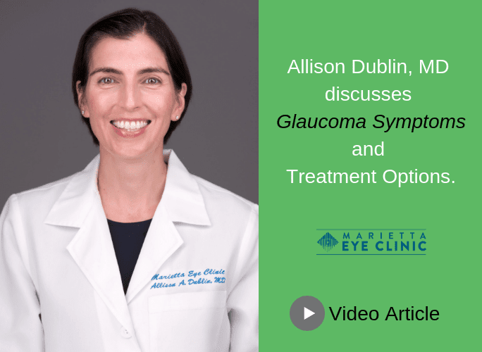 Allison Dublin, MD discusses glaucoma and treatment options.