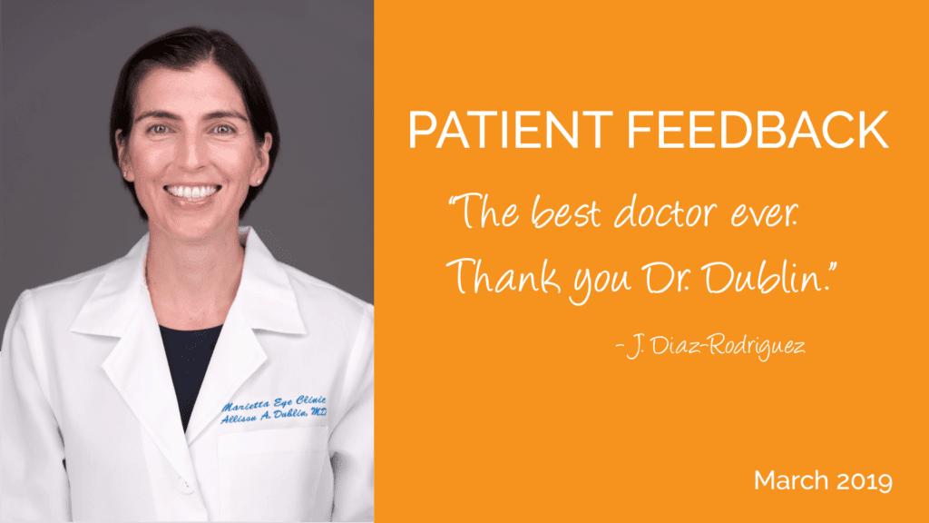 Dr. Dublin is an ophthalmologist at the Marietta Eye Clinic.