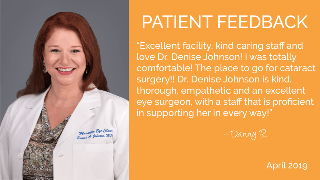 Denise Johnson, MD is a comprehensive ophthalmologist and cataract surgeon at the Marietta Eye Clinic.