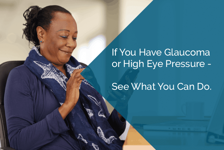 If you have glaucoma, you may be eligible for a clinical trial of a new treatment method.