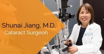Shunai Jiang, M.D. provides cataract surgery services at the Marietta Eye Clinic.